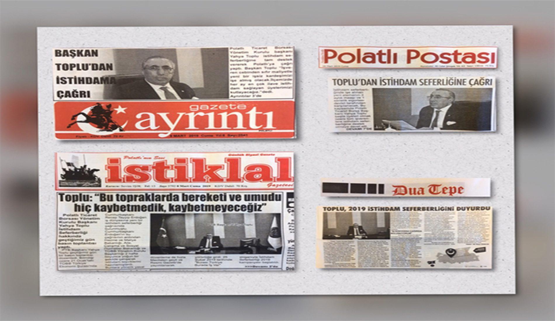 """Başkanımız Sn Yahya TOPLU'nun """"İstihdam Seferberliği 2019"""" Konusunda yaptığı """"Basın Toplantısı"""" haberleri Gazetelerde…"""
